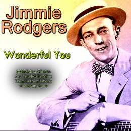 Wonderful You — Jimmie Rodgers