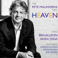 Heaven — The Pete Malinverni Trio