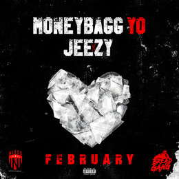 FEBRUARY — Jeezy, moneybagg yo