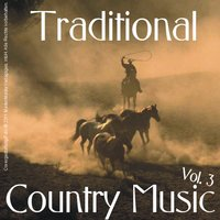 Traditional Country Music - Vol. 3 — сборник