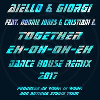 Together Eh Oh Oh Eh — Aiello, Giorgi