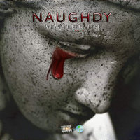 What It Feel Like — Naughdy