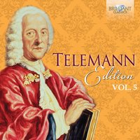 Telemann Edition, Vol. 5 — Георг Филипп Телеман