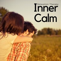 Inner Calm: Relaxation Therapy, Peaceful Meditation and Yoga Tracks to Quiet Your Mind — Spa Sensations & Anna Einaudi