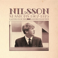 Sessions 1967-1975 - Rarities from The RCA Albums Collection — Nilsson