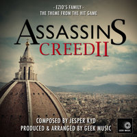 Assassins Creed 2 - Ezio's Family Theme — Geek Music