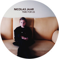 Time for Us — Nicolas Jaar