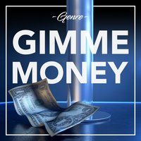 Gimme Money — Genre