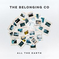 All The Earth — The Belonging Co