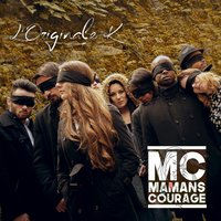 M.C. Maman Courage — L'Originale K