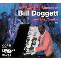 The Swinging Sounds of Bill Doggett and His Combo. Oops! / Prelude to the Blues — Bill Doggett