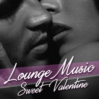 Lounge Music Sweet Valentine — сборник