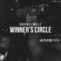 Winner's Circle — Davinci Willz