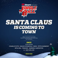 Santa Claus Is Coming To Town — DNCE, Charlie Puth, Hailee Steinfeld, Daya, Fifth Harmony, Rita Ora