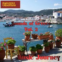 Music Journey Sounds of Greece Vol. 2 — Blackwell, Chris, Chris Blackwell