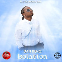 Isolation — Dan Reno