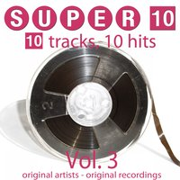 Super 10: Vol. 3 (10 Tracks, 10 Hits) — сборник