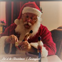 Let It Be Christmas — Swingfish