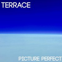 Picture Perfect — Terrace