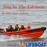 Sing in the Lifeboats — Rockborn Music Academy