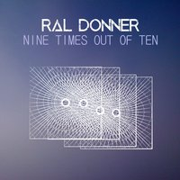 Nine times out of ten — Ral Donner, Scottie