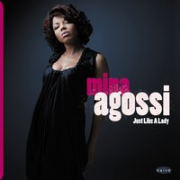 Just Like a Lady — Mina Agossi