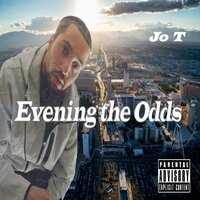 Evening the Odds — Jo T