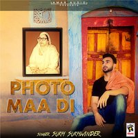 Photo Maa Di — Sukh Sukhwinder