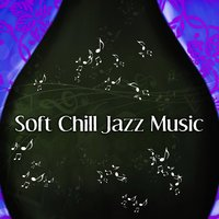 Soft Chill Jazz Music – Shades of Jazz, Relaxing Jazz,  Easy Listening, Soft Guitar Relaxation, Gentle Jazz Music — Smooth Jazz Band