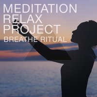 Breathe Ritual — Meditation Relax Project