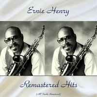 Remastered Hits — Ernie Henry