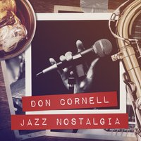 Jazz Nostalgia — Don Cornell