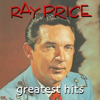 Greatest Hits — Ray Price