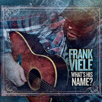 What's His Name? — Frank Viele