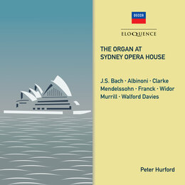 The Organ at Sydney Opera House — Peter Hurford