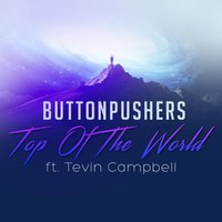 Top of the World — Tevin Campbell, ButtonPushers