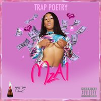 Trap Poetry — MzA1