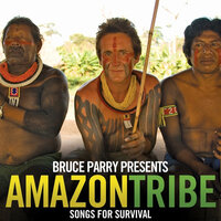 Bruce Parry presents AMAZON/TRIBE - Songs for Survival — сборник