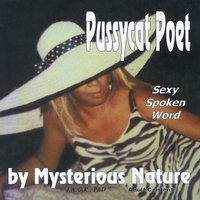 Pussycat Poet — Mysterious Nature