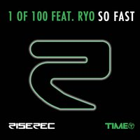 So Fast — Ryo, 1 Of 100