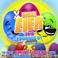 Dicke Eier 2018 powered by Xtreme Sound — сборник