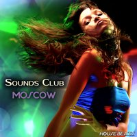"Sounds Club ""Moscow"" — сборник"