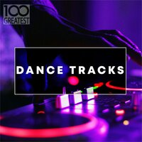 100 Greatest Dance Tracks — сборник