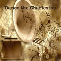 Dance the Charleston — Charlie's Oldtimers