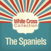 White Cross Collection — The Spaniels