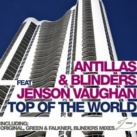 Top Of The World — Jenson Vaughan, Blinders, Antillas