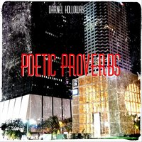 Poetic Proverbs — Darnel Holloway