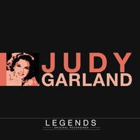 Legends - Judy Garland — Judy Garland, Irving Berlin