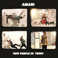 New People in Town — Amari
