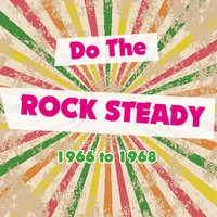 Do the Rocksteady 1966 to 1968 — сборник
